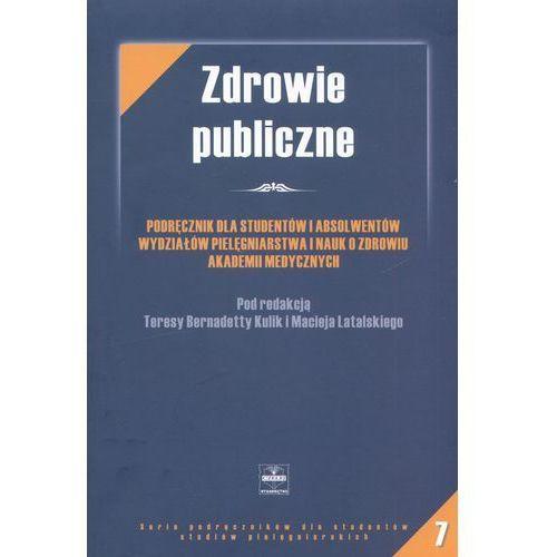 Książki medyczne, Zdrowie publiczne - podręcznik dla studentów i absolwentów wydziałów pielęgniarstwa i nauk o zdrowiu akademii medycznych - Krystyna Kimak (opr. miękka)