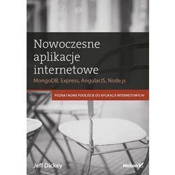 Nowoczesne aplikacje internetowe. MongoDB, Express, AngularJS, Node.js (opr. miękka)