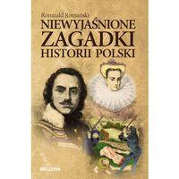 Albumy, Niewyjaśnione zagadki historii Polski (opr. miękka)