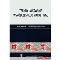 Książki o biznesie i ekonomii, Trendy i wyzwania wspólczesnego marketingu (opr. miękka)
