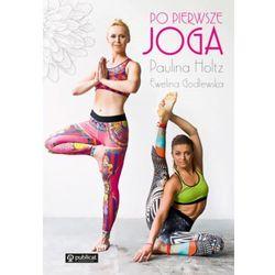 Po pierwsze joga (opr. miękka)
