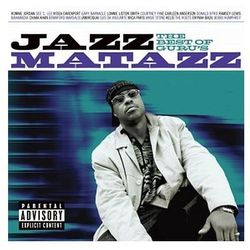 The Best Of Guru's Jazzmatazz - Guru′s Jazzmatazz