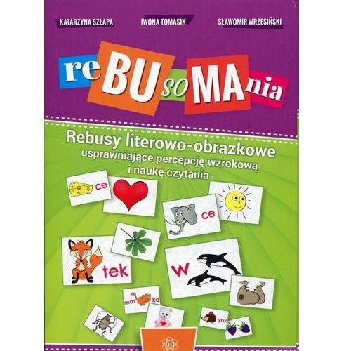 Literatura młodzieżowa, Rebusomania. Darmowy odbiór w niemal 100 księgarniach!