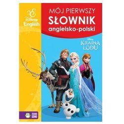 Mój pierwszy słownik obrazkowy angielsko-polski. Kraina Lodu (opr. miękka)