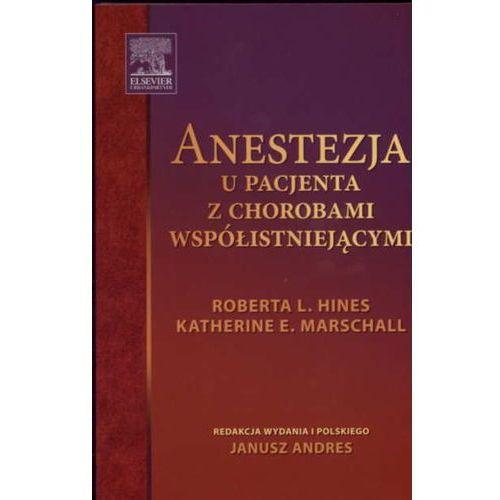 Książki medyczne, Anestezja u pacjenta z chorobami współistniejącymi (opr. miękka)