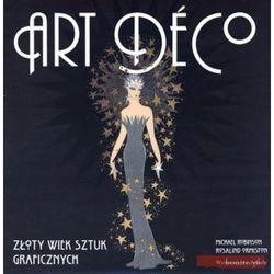 Art deco. Złoty wiek sztuk graficznych (opr. twarda)
