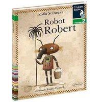 Literatura młodzieżowa, Czytam sobie - robot robert. poziom 2 - zofia stanecka (opr. broszurowa)