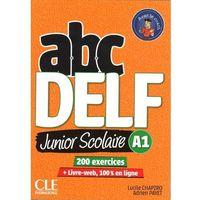 Książki do nauki języka, ABC DELF A1 junior scolaire książka + DVD + zawartość online - Chapiro Lucile, Payet Adrien (opr. kartonowa)