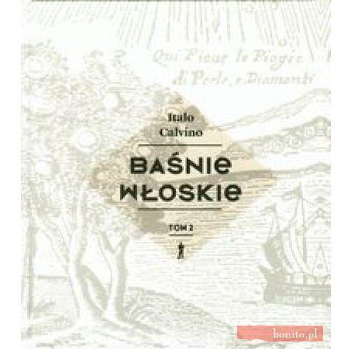 Książki dla dzieci, Baśnie włoskie. Tom 2 (opr. twarda)