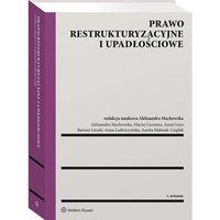 Biblioteka biznesu, Prawo restrukturyzacyjne i upadłościowe - praca zbiorowa (opr. twarda)