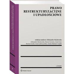 Prawo restrukturyzacyjne i upadłościowe - praca zbiorowa (opr. twarda)