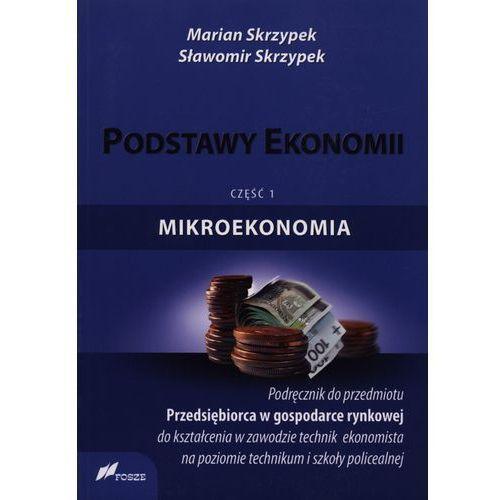 Biblioteka biznesu, Podstawy ekonomii Mikroekonomia podręcznik część 1 (opr. miękka)