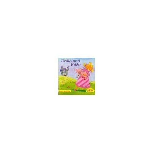 Książki dla dzieci, Pixi. Królewna Róża (opr. broszurowa)