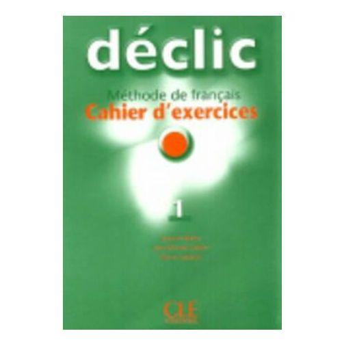 Książki do nauki języka, Declic 1 ćwiczenia z CD (opr. miękka)