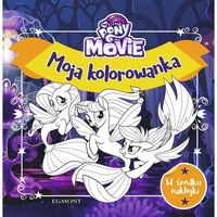 Kolorowanki, My Little Pony The Movie. Moja kolorowanka