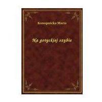 E-booki, Na gotyckiej szybie