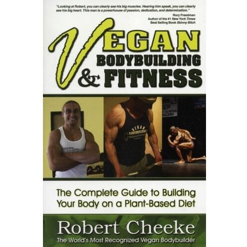 Książki sportowe, Vegan Bodybuilding & Fitness The Complete Guide to Building Your Body on a Plant-Based Diet
