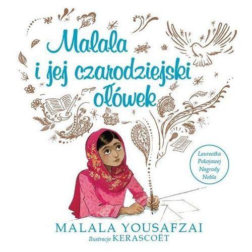 Literatura młodzieżowa, Malala i jej czarodziejski ołówek. Darmowy odbiór w niemal 100 księgarniach!