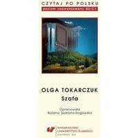 """E-booki, Czytaj po polsku. T. 10: Olga Tokarczuk: """"Szafa"""" - Bożena Szałasta-Rogowska (PDF)"""