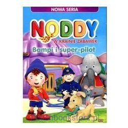 Noddy w krainie zabawek - Bampi i super pilot (DVD) - Cass Film OD 24,99zł DARMOWA DOSTAWA KIOSK RUCHU