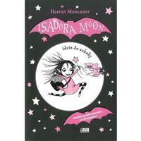 Literatura młodzieżowa, Isadora Moon idzie do szkoły [Muncaster Harriet] (opr. broszurowa)