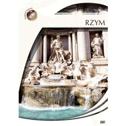 Podróże marzeń. Rzym