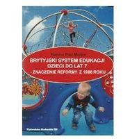 Pedagogika, Brytyjski system edukacji dzieci do lat 7 (opr. miękka)