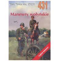 Historia, Manewry wołyński. Tank Power vol. CXLVI 431 (opr. broszurowa)
