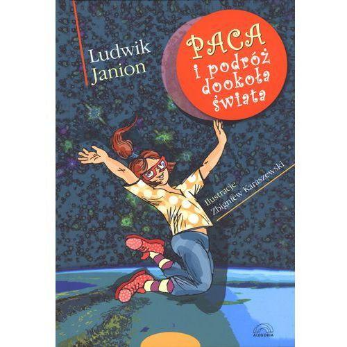 Książki dla dzieci, Paca i podróż dookoła świata (opr. twarda)
