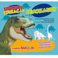 Książki dla dzieci, Dinozaury, Kolorowa Edukacja - MICHAŁ KRYCIŃSKI (opr. miękka)
