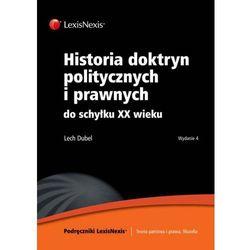Historia doktryn politycznych i prawnych do schyłku XX wieku (opr. broszurowa)