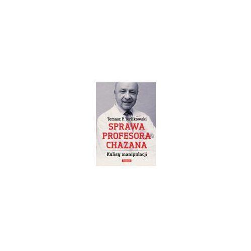 Felietony, Sprawa profesora Chazana - Dostępne od: 2014-11-17 (opr. broszurowa)