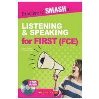 Książki do nauki języka, Practise it! Smash it! Listening & Speaking for First. Książka z Kluczem + CD (opr. miękka)