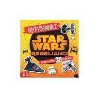 Książki dla dzieci, Star Wars Rebelianci Wypychanki Disney-Wysyłkaod3,99 (opr. broszurowa)