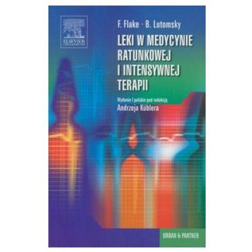 Książki medyczne, Leki w medycynie ratunkowej i intensywnej terapii (opr. miękka)