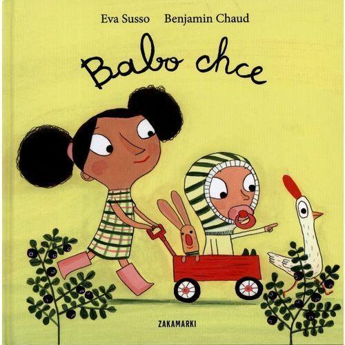 Książki dla dzieci, BABO CHCE (opr. twarda)