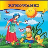 Książki dla dzieci, Rymowanki - zbiór ponadczasowych wierszyków i kołysanek - Opracowanie zbiorowe (opr. kartonowa)