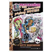 Książki dla dzieci, Monster High Przyjaciółki i ich potwornie piękny notes (opr. miękka)