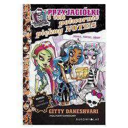 Monster High Przyjaciółki i ich potwornie piękny notes (opr. miękka)