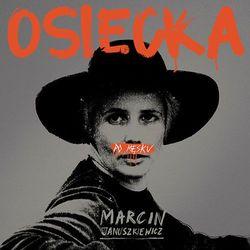Osiecka po męsku (CD) - Marcin Januszkiewicz DARMOWA DOSTAWA KIOSK RUCHU