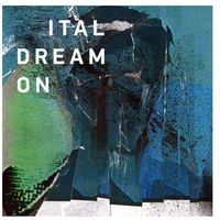 Techno, Ital - Dream On