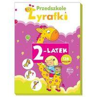 Książki dla dzieci, Przedszkole Żyrafki. 2-latek