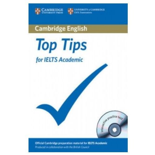 Książki do nauki języka, The Official Top Tips for IELTS Academic module + CD-ROM (ESOL) (lp) (opr. twarda)