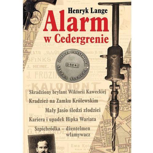 Pozostałe książki, Alarm w Cedergrenie - Henryk Lange (opr. miękka)