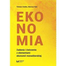 Ekonomia Zadania i ćwiczenia z elementami ekonomii- bezpłatny odbiór zamówień w Krakowie (płatność gotówką lub kartą). (opr. broszurowa)