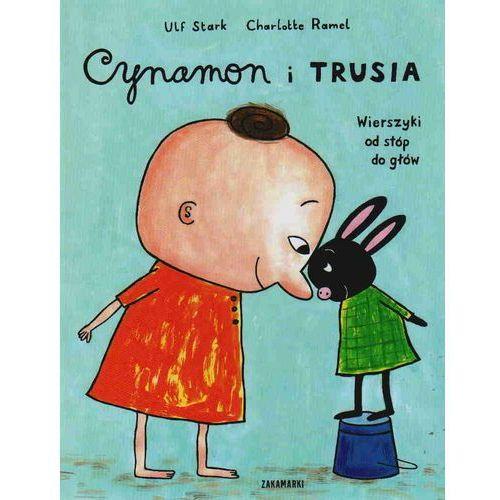 Książki dla dzieci, Cynamon i Trusia. Wierszyki od stóp do głów (opr. twarda)