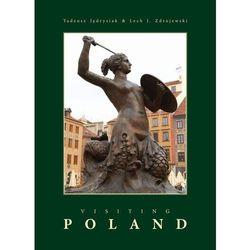 VISITING POLAND - Wysyłka od 3,99 - porównuj ceny z wysyłką (opr. twarda)