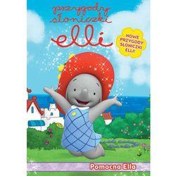 Przygody Słoniczki Elli. Pomocna Ella