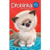 Książki dla dzieci, Drobinka, porzucona kicia. Kto mnie przytuli - AGNIESZKA STALMASZYK (opr. broszurowa)