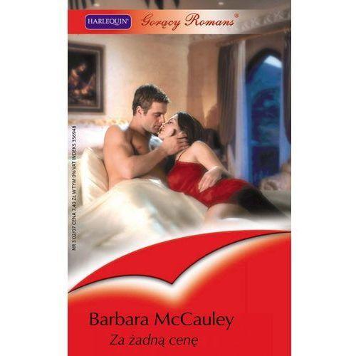 E-booki, Za żadną cenę - Barbara McCauley